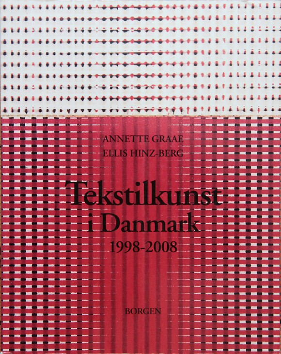Graae m.fl.: Tekstilkunst i DK 1998-2008