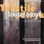 Lisbeth Tolstrup: Tekstile Udtryk
