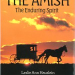 Hauslein _The-Amish_The-Enduring-Spirit_