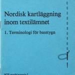 01_NTF_Nordisk-kartlaeggning-inom-textilaemnet_Terminologi-for-basstygn_