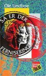 K13_Lindboe_Saa-er-der-fernisering_