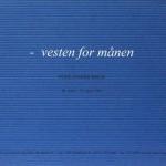 K8_Bech-Poul-Anker_Vesten-for-maanen_