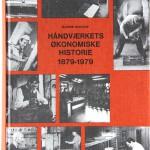 K9_Hastrup_Haandvaerkets-oekonomiske-historie-1879-1979_
