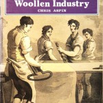 05_Aspin-Chris_The-Woolen-Industry_