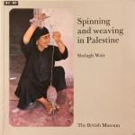 17_Weir-Shelagh_Spinning-and-weaving-in-Palestine_