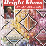12_Bonesteels_Bright-Ideas-for-Lap-Quilting_