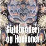 01_Egeberg_Guldbroderi-og-huekoner_