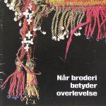 01_Elgaard_Naar-broderi-betyder-overlevelse_