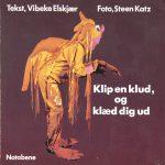 02_Elskjaer-Katz_Klip-en-klud-klaed-dig-ud_